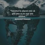 Citate Celebre - A. Onasis